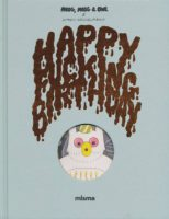 Happy fucking birthday de Simon Hanselmann (Misma) décrypté par Comixtrip