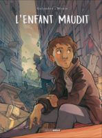 L'enfant maudit de Laurent Galandon et Arno Monin (Grand Angle) mai 68