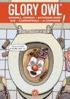 Glory Owl 3 de Mandrill Johnson, Bathroom quest, Gad, Chariospirale, JJ Charogne (Même pas mal)