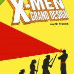 X-Men Grand design 1 de Ed Piskor (Panini / Marvel)