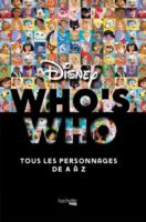 Who's Who Disney (Hachette Heroes)