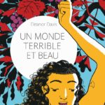 Eleanor Davis - un monde terrible et beau (Gallimard)