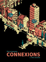 Connexions tome 1 Faux accords de Pierre Jeanneau (Tanibis)
