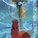 Invisible Kindgom de Gwendolyn Willow Wilson et Christian Ward (Hi Comics)